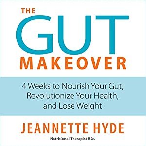 The Gut Makeover Audiobook