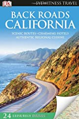 Back Roads California (EYEWITNESS TRAVEL BACK ROADS) Paperback