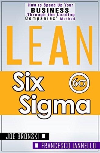 LEAN: Lean Tools - Six Sigma (Lean, Lean Manufacturing, Lean Six Sigma, Lean 5S, Lean StartUp, Lean Enterprise) (LEAN BIBLE Book 2)