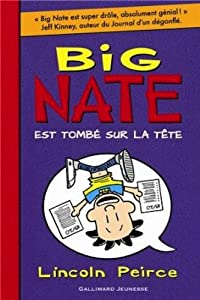 "Afficher ""Big Nate n° 5 Big Nate est tombé sur la tête"""