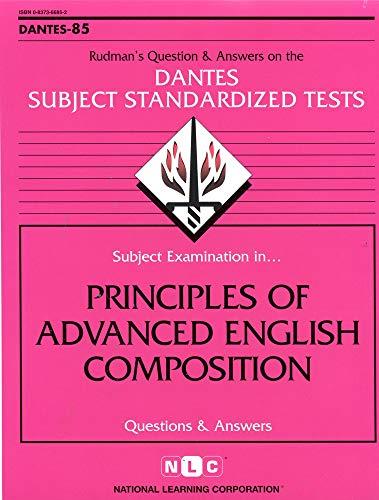 DSST Principles of Advanced English Composition: Passbooks Study Guide (85) (Dantes Subject Standardized Tests)
