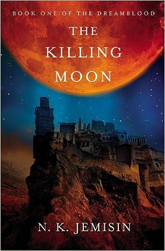 THE KILLING MOON - N. K. Jemisin: N. K. Jemisin: 9780316202787 ...