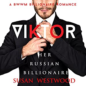 Viktor, Her Russian Billionaire Audiobook