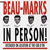 Beau-Marks//In Person (At The Coq Dor)