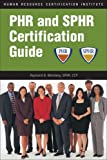 img - for PHR and SPHR Certification Guide book / textbook / text book