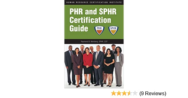 PHR and SPHR Certification Guide: 9781586440886: Human Resources ...