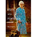 Faith with Fortitude: Memoirs of Mama Ketshi