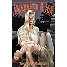 Amaranth and Ash by Jessica Freely (2010-09-16)