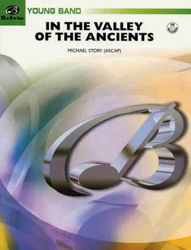 In the Valley of the Ancients (Belwin Young Band) pdf epub