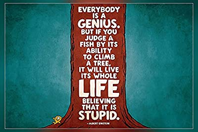Everybody is a genius….Albert Einstein Poster 12 x18 inch By A-ONE POSTERS
