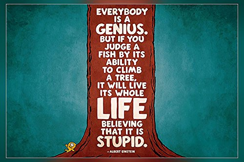 Everybody is a genius....Albert Einstein Poster 12 x18 inch By A-ONE POSTERS