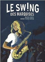 Le Souffle des Marquises, Tome 2 : Le swing des Marquises