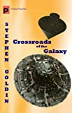 Crossroads of the Galaxy: An intrepid pair of teenagers must foil a kidnap plot on a space station full of aliens.