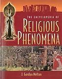img - for The Encyclopedia of Religious Phenomena book / textbook / text book