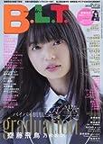 B.L.T. 2017年 04 月号 [雑誌]