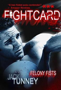 Felony Fists (Fight Card) by [Tunney, Jack]