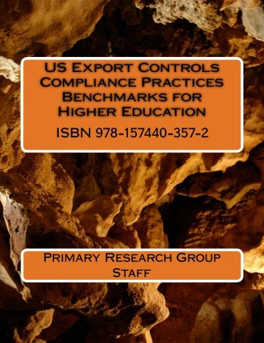 US Export Controls Compliance Practices Benchmarks for Higher Education