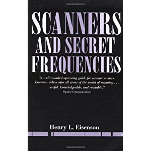 Scanners And Secret Frequencies (Electronic Underground S)