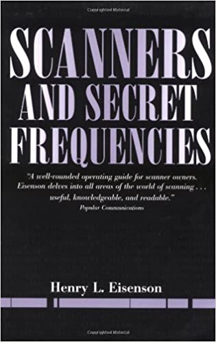 Scanners And Secret Frequencies (Electronic Underground S
