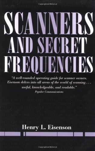 Scanners And Secret Frequencies (Electronic Underground S) (Best Underground Radio Stations)