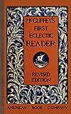 McGuffey's First Eclectic Reader (McGuffey Readers)