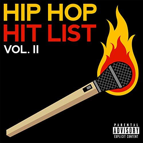 Hip Hop Hit List [Explicit] (V...