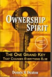 Ownership Spirit, Dennis R. Deaton, 1881840220