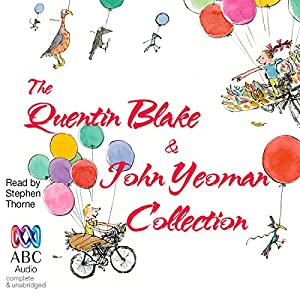 The Quentin Blake and John Yeoman Collection Audiobook