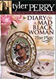 Tyler Perry Collection: Diary of a Mad - The Play [Import]
