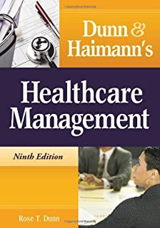 Dunn and Haimann's Healthcare Management (1567933580) | Amazon Products