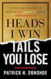#7: Heads I Win, Tails You Lose: A Financial Strategy to Reignite the American Dream