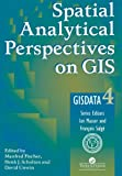 img - for Spatial Analytical Perspectives on GIS (GISDATA) book / textbook / text book