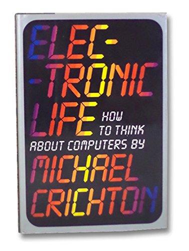 Electronic Life Michael Crichton product image