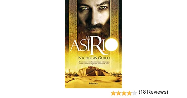 El asirio eBook: Guild, Nicholas: Amazon.es: Tienda Kindle