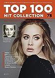 Top 100 Hit Collection 75: 8 Chart Hits: Hello - Stimme - Ghost - 7 Years - Photograph - Hey - Avenir - Stitches. Noten für Klavier und Keyboard.. Band 75. Klavier / Keyboard.