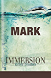 Immersion Bible Studies: Mark