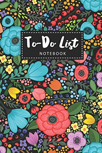 To-Do List Notebook: Colorful floral Cover | 110 Daily Work Day Checklist Productivity Journal | To-Do Lists Prioritize Task with Checkboxes | Things ... (Daily To-Do List Personal Task Management) M.H. Angelica