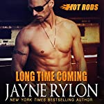 Long Time Coming: Hot Rods Book 8 | Jayne Rylon