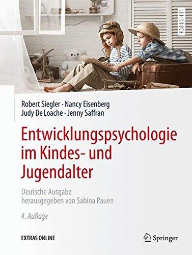 Entwicklungspsychologie im Kindes- und Jugendalter (German Edition)