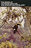 img - for The birds of Ecuador and the Galapagos Archipelago: A checklist of all the birds known in Ecuador and the Galapagos Archipelago and a guide to help locate and see them book / textbook / text book
