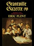 Grantville Gazette, Volume IV (Ring of Fire - Gazette editions Book 4)