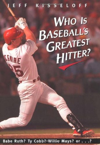 Download By Jeff Kisseloff Who Is Baseball's Greatest Hitter? (1st First Edition) [Hardcover] pdf