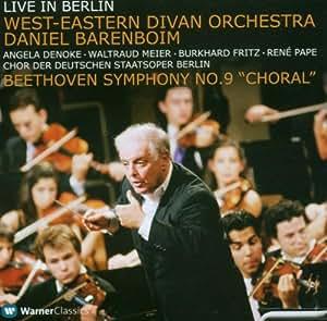 "Live in Berlin - Daniel Barenboim / West-Eastern Divan Orchestra: Beethoven Symphony No. 9 ""Choral"""