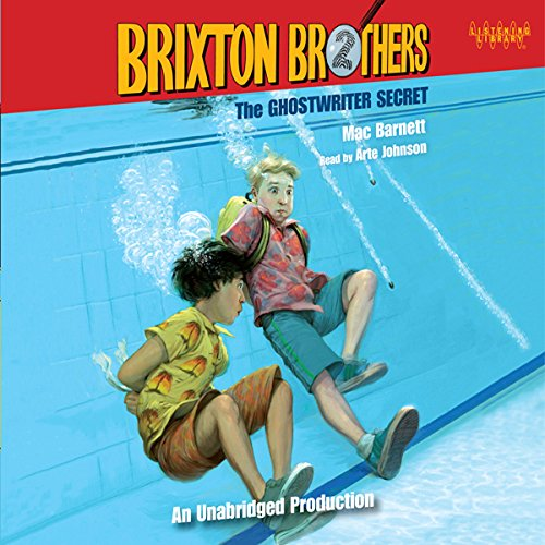 The Ghost Writer Secret: The Brixton Brothers, Book 2
