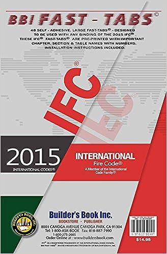 2015 International Fire Code Fast-Tabs: Builders Book, Inc., Christiana Kouzman: 9781622700981: Amazon.com: Books