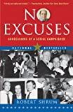 No Excuses, Robert Shrum, 0743296524