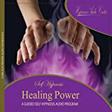 Healing Power - Guided Self-Hypnosis
