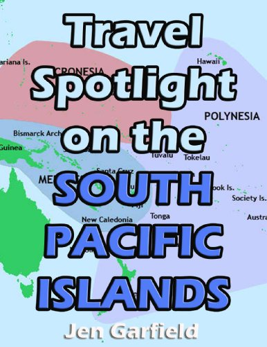 Travel Spotlight on the South Pacific Islands