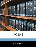 Poems, John Bennett, 1141499029