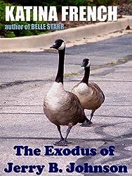 The Exodus of Jerry B. Johnson